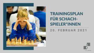 Trainingsplan für Schachspieler*innen
