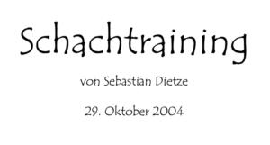 Schachtraining - das Buch von Sebastian Dietze