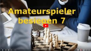 Wie besiegt man Amateurspieler? – Teil 7