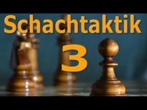 Videos zur elementaren Schachtaktik: Weitere taktische Motive