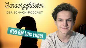 Schachgeflüster: Der Schach-Engel (GM Luis Engel)