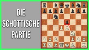 Schacheröffnungen: Die Schottische Partie