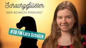 Schachgeflüster: Die Schachbloggerin (FM Lara Schulze)