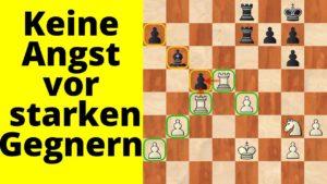 Schachpanda: Keine Angst vor starken Gegnern!