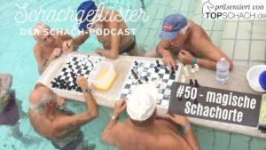 Schachgeflüster: 10 magische Schachorte